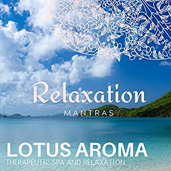 Lotus Aroma - Therapeutic Spa and Relaxation