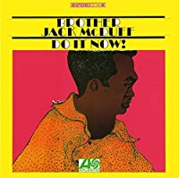 Do It Now by Jack Mcduff (2013-02-20)