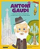 Antoni Gaudi: L'arquitecte que s'inspirava en la naturalesa per crear les seves obres.: 15 (Mis pequeños héroes)