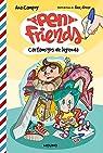 Pen Friends 1. Cartamigos de leyenda par Campoy