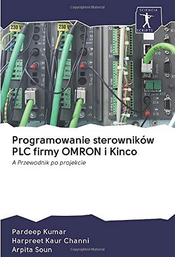 Programowanie sterowników PLC firmy OMRON i Kinco: A Przewodnik...
