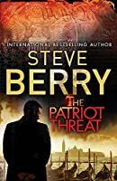 The Patriot Threat: Book 10 (Cotton Malone)