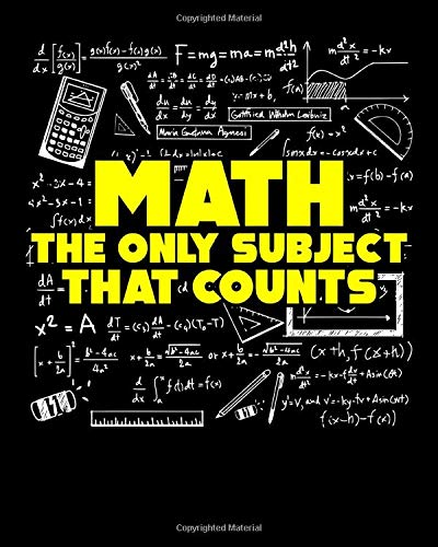 Math The Only Subject That Counts: Math: The Only Subject That Counts Funny Mathematics Pun 2020-2021 Weekly Planner & Gratitude Journal (110 Pages, ... Moments of Thankfulness & To Do Lists