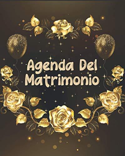 Agenda matrimonio: Pianifica ogni singolo dettaglio del tuo matrimonio co questo semplice diario wedding planner organizer italiano. Lista cose da fare, location e altro. Regalo perfetto per sposa.