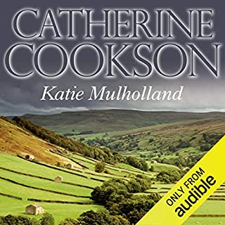 Katie Mulholland                   By:                                                                                                                                 Catherine Cookson                               Narrated by:                                                                                                                                 Susan Jameson                      Length: 20 hrs and 57 mins     20 ratings     Overall 4.5