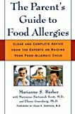 [The Parent's Guide to Food Allergies] [By: Barber, Marianne] [April, 2001]