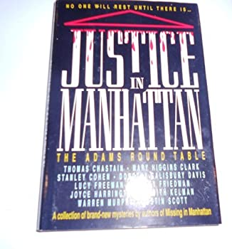 Justice in Manhattan: The Adams Round Table 0681454806 Book Cover