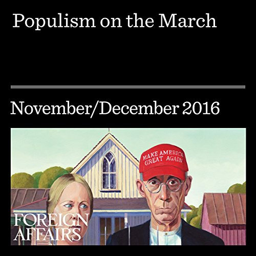 Populism on the March audiobook cover art