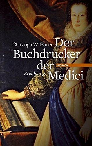 Der Buchdrucker der Medici. Eine Hommage an Michael Wagner