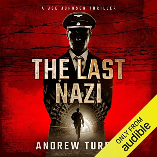 The Last Nazi: A Joe Johnson Thriller cover art