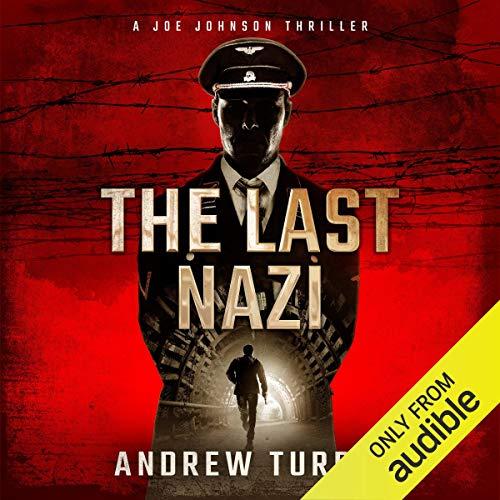 The Last Nazi: A Joe Johnson Thriller