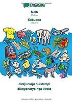 BABADADA, Malti - Cebuano, dizzjunarju bl-istampi - diksyonaryo nga litrato: Maltese - Cebuano, visual dictionary
