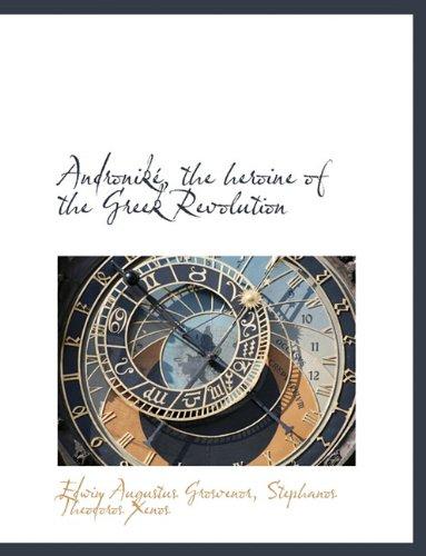 Andronik, the Heroine of the Greek Revolution