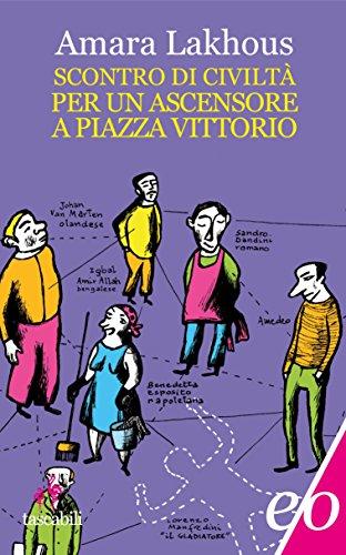 Book's Cover of Scontro di civiltà per un ascensore a piazza Vittorio (Assolo) Formato Kindle