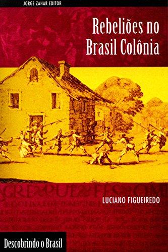 Rebeliões no Brasil Colônia (Descobrindo o Brasil)