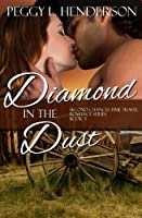 Diamond in the Dust 1503050653 Book Cover