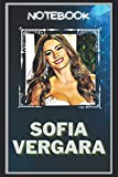 Sofia Vergara Notebook: A Multipurpose and High Quality Notebook That Can Be used as a Journal. (110+ Pages, 6 x 9, Lined)