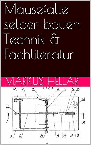 Mausefalle selber bauen Technik & Fachliteratur