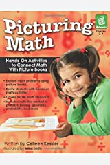 Picturing Math: Hands-On Activities to Connect Math With Picture Books (Grades 2-4) Paperback