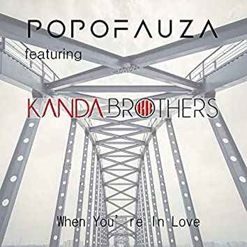 When You're In Love (feat. Kanda Brothers)