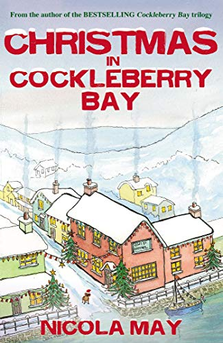 Christmas in Cockleberry Bay by [Nicola May, Joan Deitch]