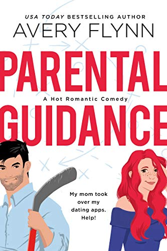 Parental Guidance (A Hot Hockey Romantic Comedy) (Ice Knights Book 1) (English Edition)