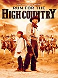 Run For The High Country