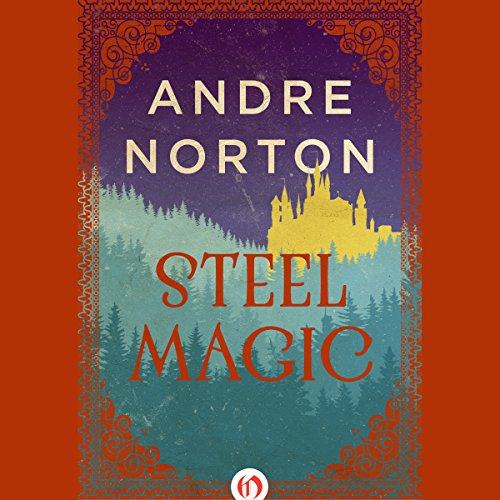 Steel Magic audiobook cover art