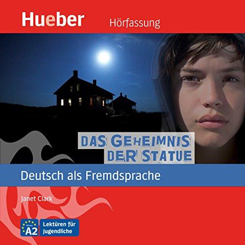Das Geheimnis der Statue (Deutsch als Fremdsprache) audiobook cover art