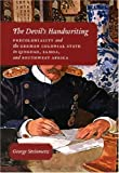 Steinmetz, G: Devil?s Handwriting - Precoloniality and: Precoloniality and the German Colonial State in Qingdao, Samoa and Southwest Africa (Chicago Studies in Practices of Meaning) - George Steinmetz