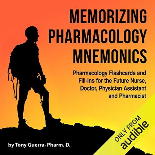 Memorizing Pharmacology Mnemonics Audiobook By Tony Guerra cover art
