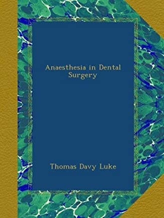 Anaesthesia in Dental Surgery