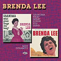 GRANDMA,WHAT GREAT SONGS YOU SANG/MISS DYNAMAITE