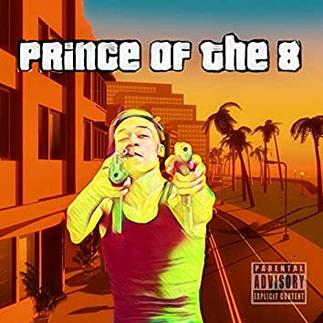 Prince of the 8