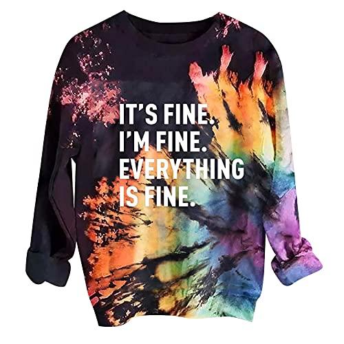 TERGAYEE Sweatshirts for Women It's Fine I'm Fine Everything is Fine Shirts Long Sleeve Tie Dye T-Shirt Cute Sayings Tee Black