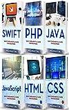 Programming for Beginners: 6 Books in 1 - Swift+PHP+Java+Javascript+Html+CSS: Basic Fundamental Guide for...