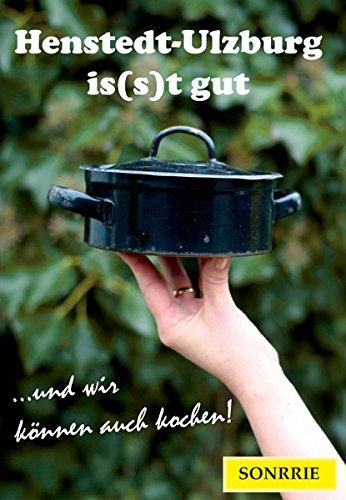 Henstedt-Ulzburg is(s)t gut: ... und wir können auch kochen!
