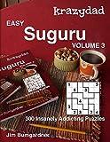 Krazydad Easy Suguru Volume 3: 300 Insanely Addicting Puzzles