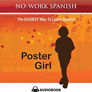 Poster Girl, No-Work Spanish Audiobook, Title 2 audiobook cover art