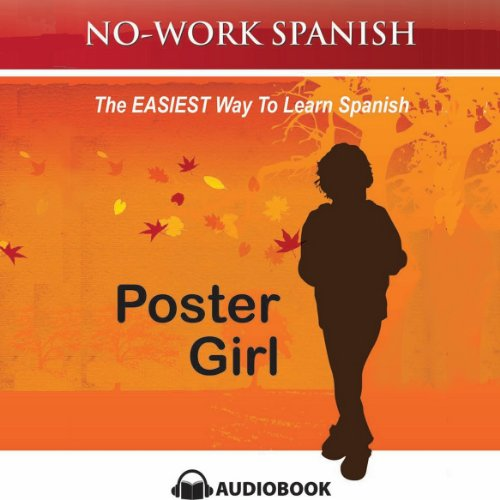 Poster Girl, No-Work Spanish Audiobook, Title 2 cover art