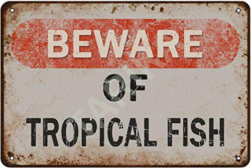 Tarika Beware of Tropical Fish Iron Poster Vintage Painting Tin Sign for Street Garage Home Cafe Bar Man Cave Farm Wall Decoration Crafts