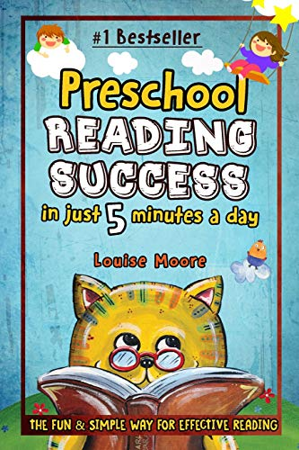 Preschool Reading Success In Just 5 Minutes A Day The Fun Simple Way For Effective Reading