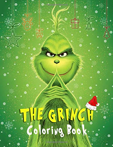 The Grinch Coloring Book: Color All Your Favorite The Grinch Characters With Over 50 Beautiful And Relaxing Illustrations
