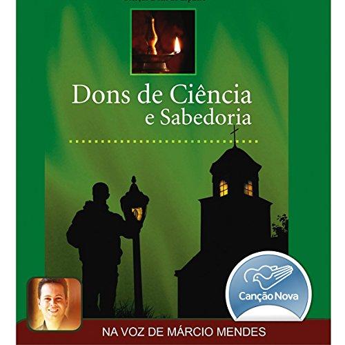 Dons de ciência e sabedoria [Gifts of Science and Wisdom] audiobook cover art