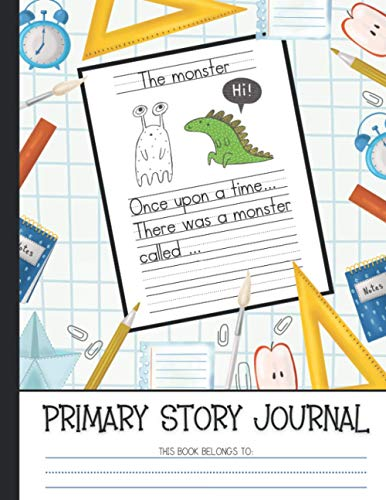 Primary Story Journal: Draw and Write Paper for Kids