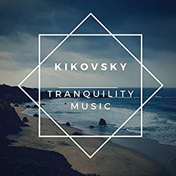 Tranquility Music