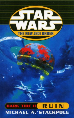 Star Wars: The New Jedi Order - Dark Tide Ruin (English Edition)