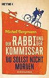 Der Rabbi und der Kommissar von Michel Bergmann