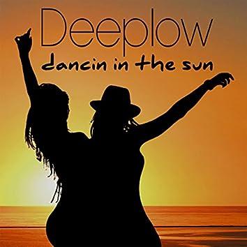 Dancin In The Sun