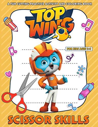 Top Wing Scissor Skills: Crayola Creativity Paper Cut, Coloring And Glue Workbook Top Wing Original Birthday Present / Gift Idea